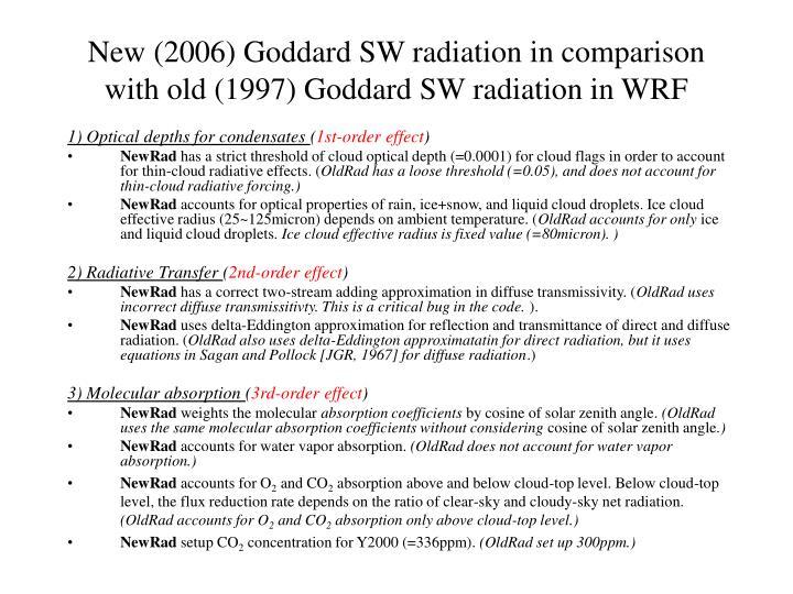 New (2006) Goddard SW radiation in comparison with old (1997) Goddard SW radiation in WRF