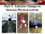 part 3 lifestyle changes to increase physical activity