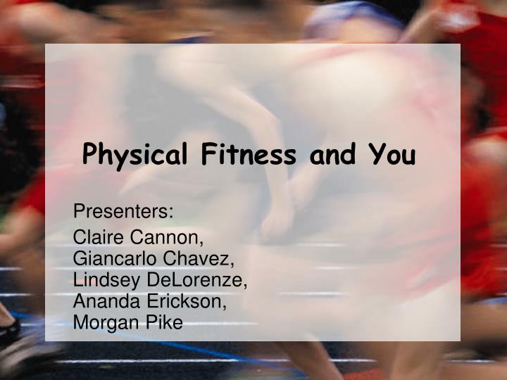 physical fitness and you