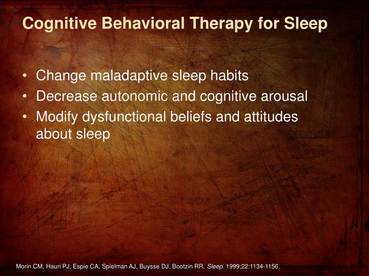 Cognitive Behavioral Therapy for Sleep