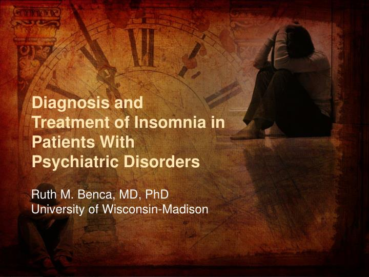 Diagnosis and Treatment of Insomnia in Patients With Psychiatric Disorders