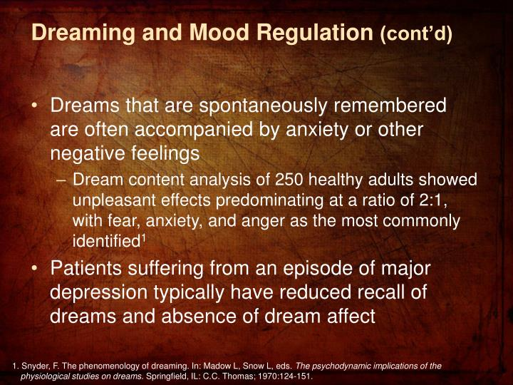 Dreaming and Mood Regulation