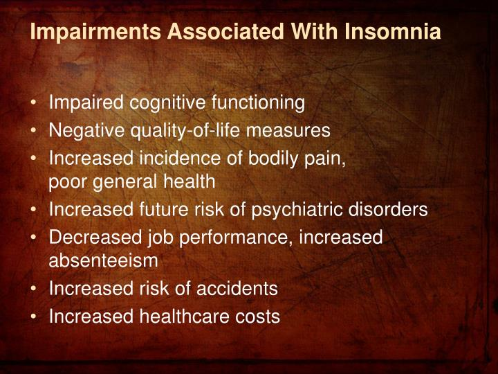 Impairments Associated With Insomnia