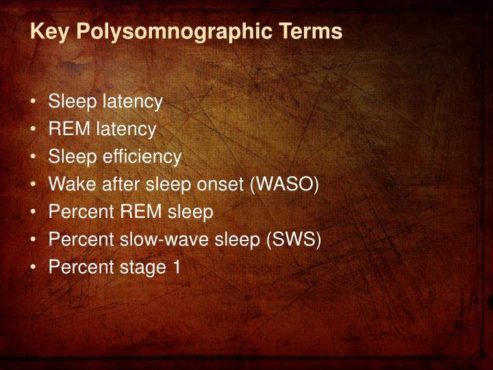 Key Polysomnographic Terms