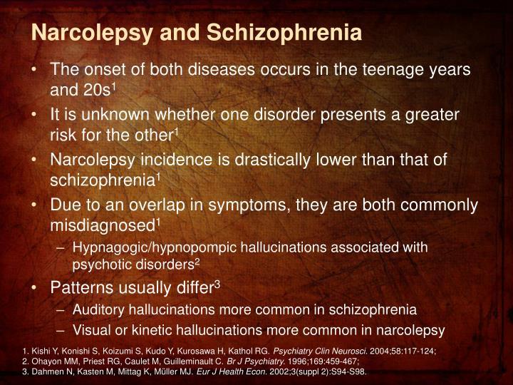 Narcolepsy and Schizophrenia