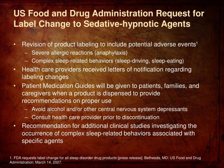 US Food and Drug Administration Request for Label Change to Sedative-hypnotic Agents