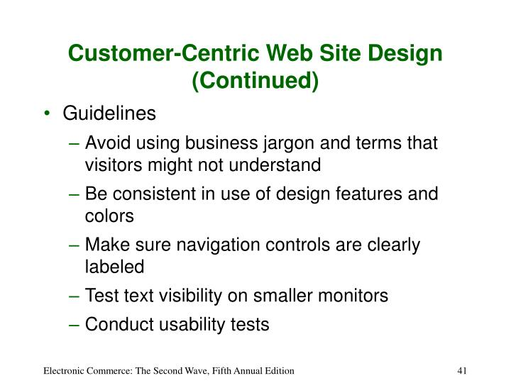 Customer-Centric Web Site Design (Continued)