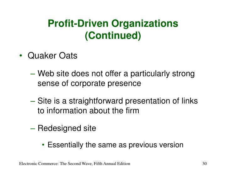 Profit-Driven Organizations (Continued)