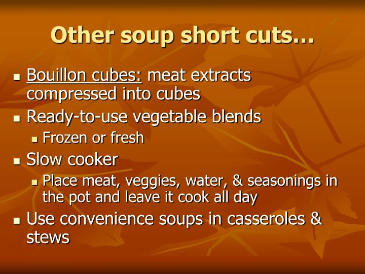 Other soup short cuts…