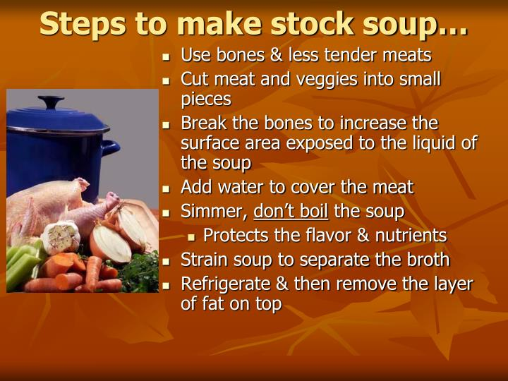 Steps to make stock soup…