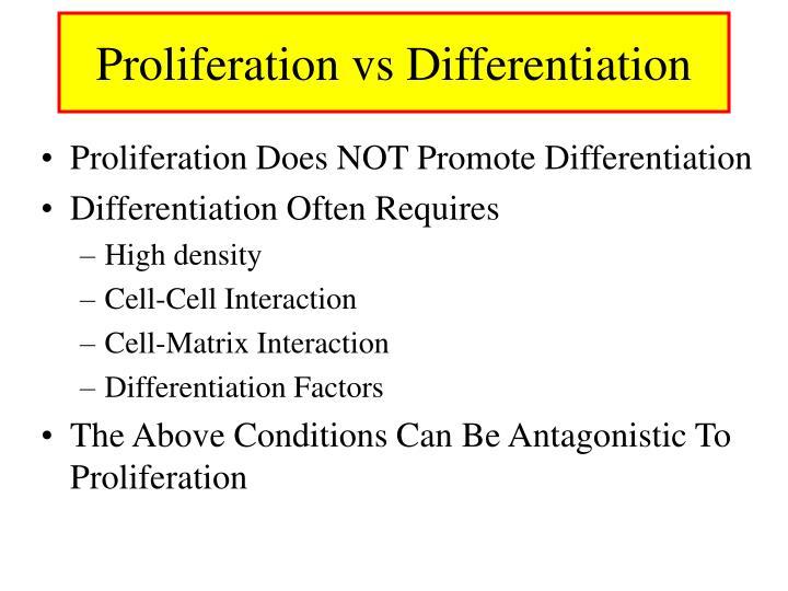 Proliferation vs Differentiation