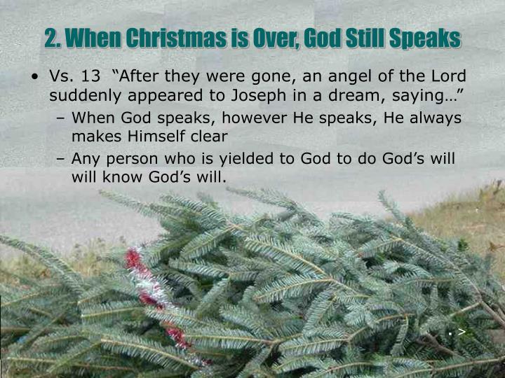 2. When Christmas is Over, God Still Speaks