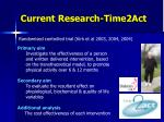 current research time2act