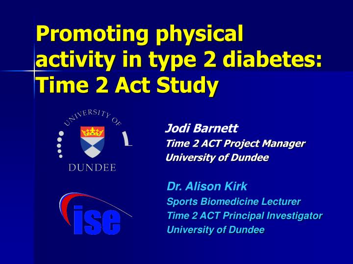 promoting physical activity in type 2 diabetes time 2 act study