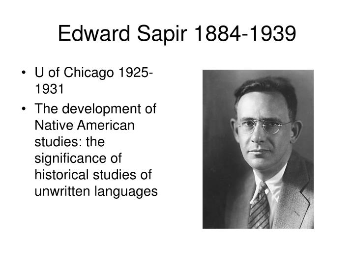 Edward Sapir 1884-1939