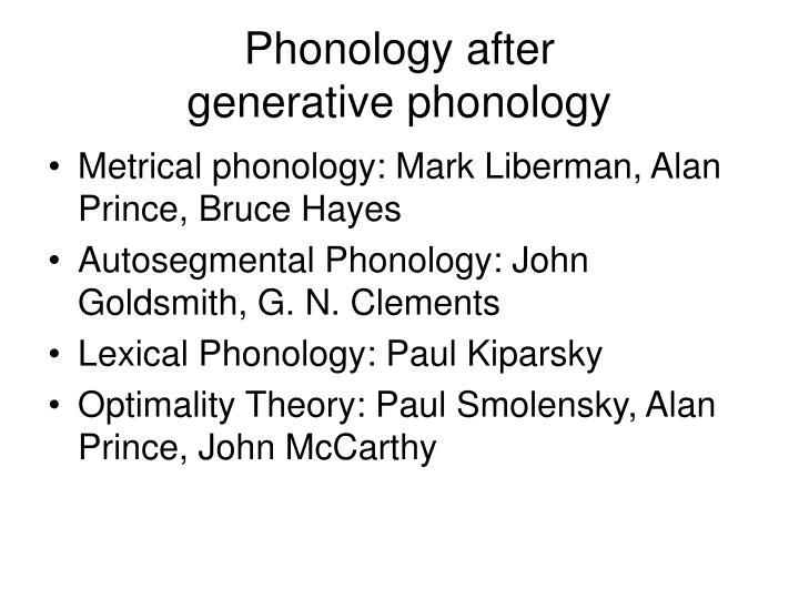 Phonology after