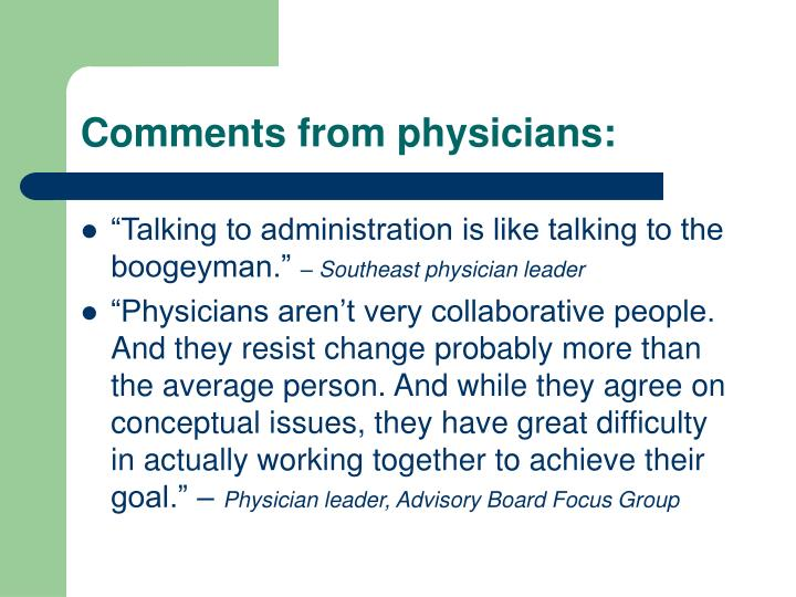 Comments from physicians: