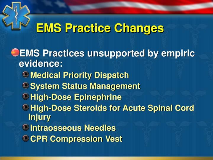 EMS Practice Changes