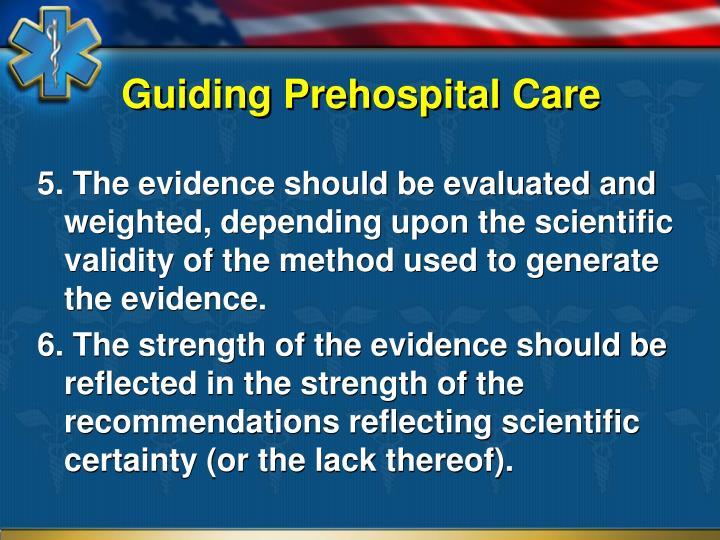 Guiding Prehospital Care