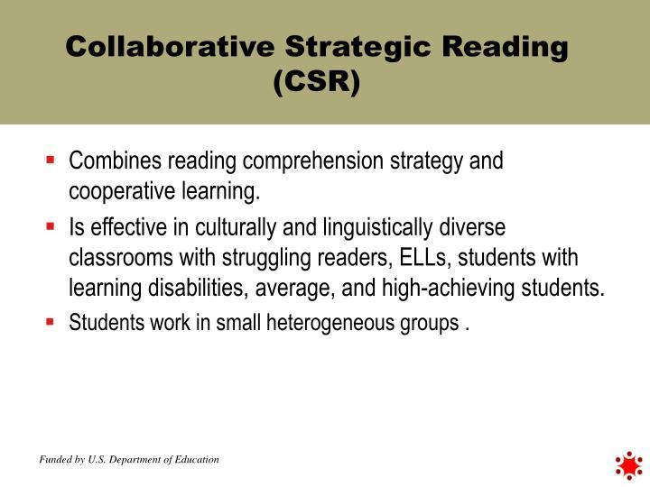 Collaborative Strategic Reading (CSR)