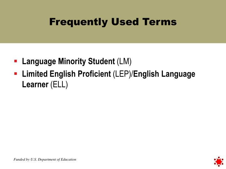 Frequently Used Terms