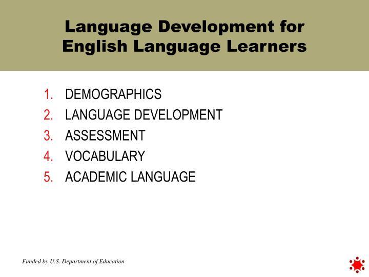 Language Development for