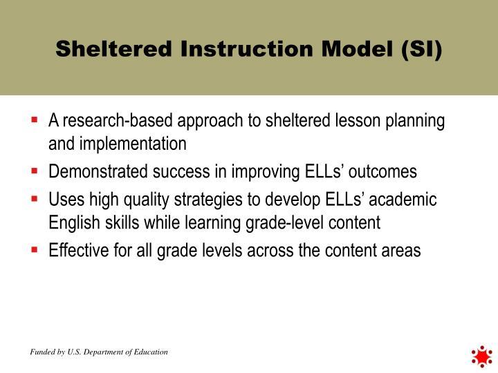 Sheltered Instruction Model (SI)