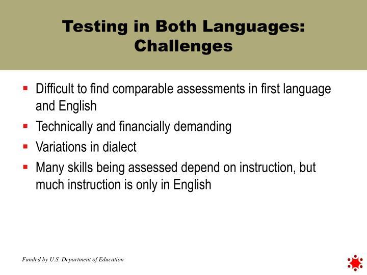 Testing in Both Languages: