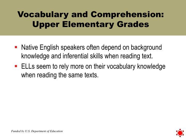 Vocabulary and Comprehension: