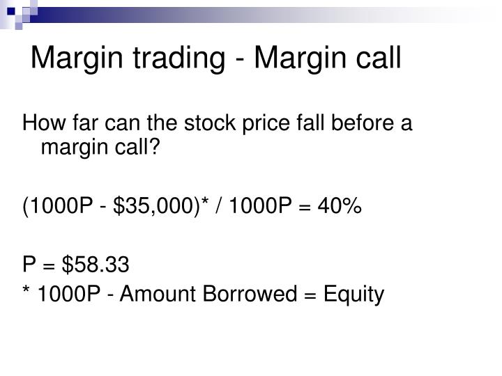 Margin trading - Margin call
