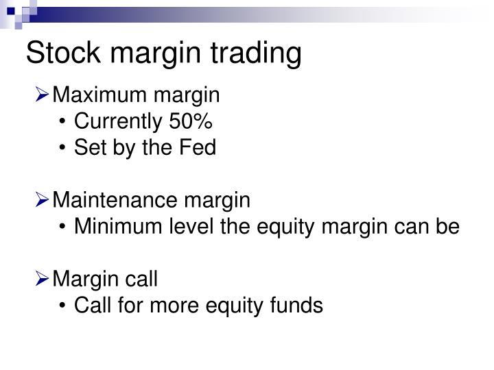Stock margin trading