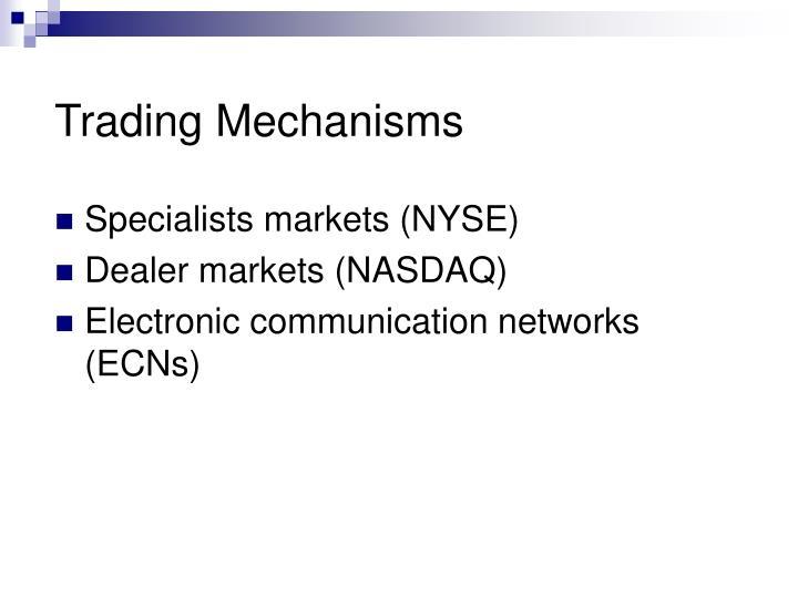 Trading Mechanisms