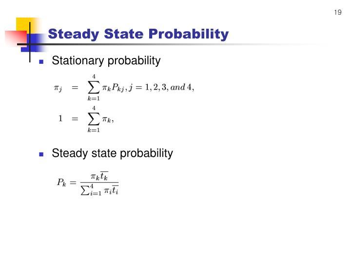 Steady State Probability