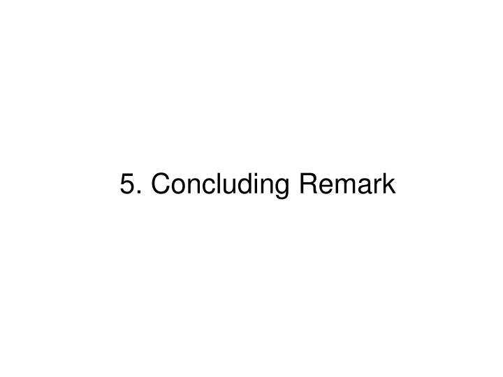 5. Concluding Remark