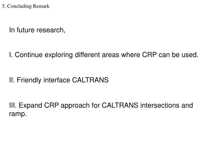 In future research,