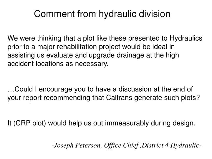 Comment from hydraulic division