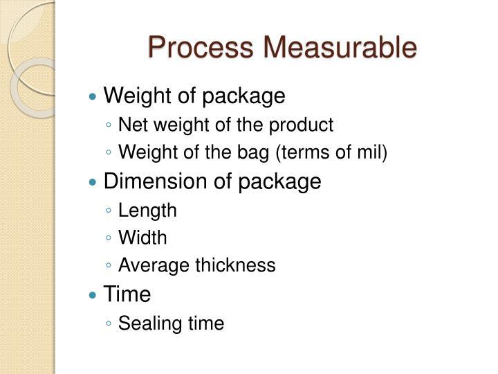 Process Measurable