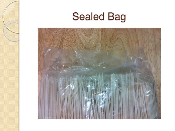 Sealed Bag