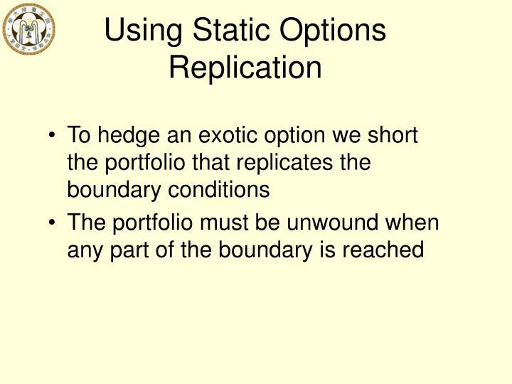 Using Static Options Replication