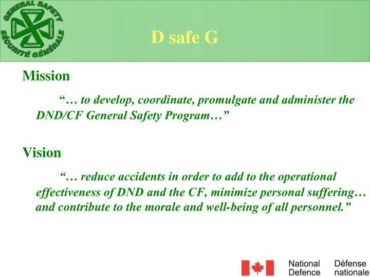 D safe G