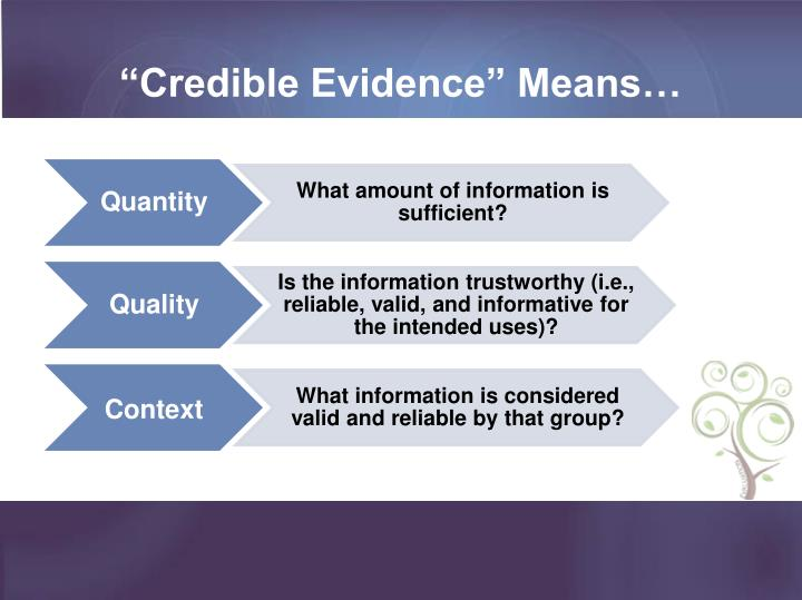 """""""Credible Evidence"""" Means…"""
