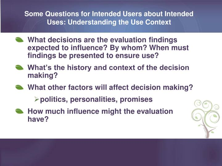 Some Questions for Intended Users about Intended Uses: Understanding the Use Context