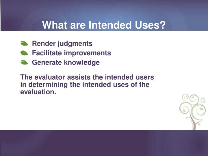 What are Intended Uses?