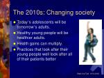 the 2010s changing society
