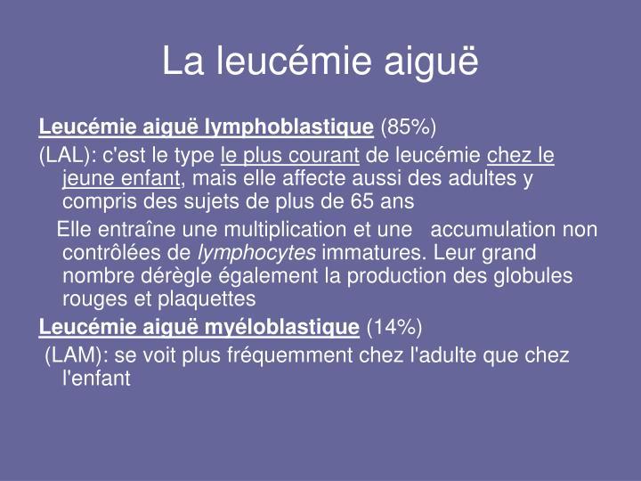 La leucémie aiguë