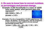 4 be sure to know how to convert numbers to percentages and percent change