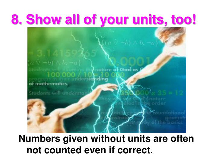 8. Show all of your units, too!