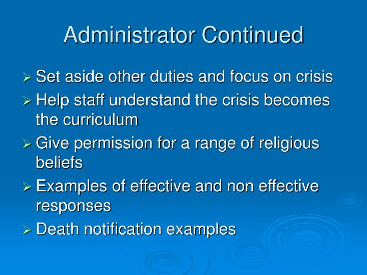 Administrator Continued