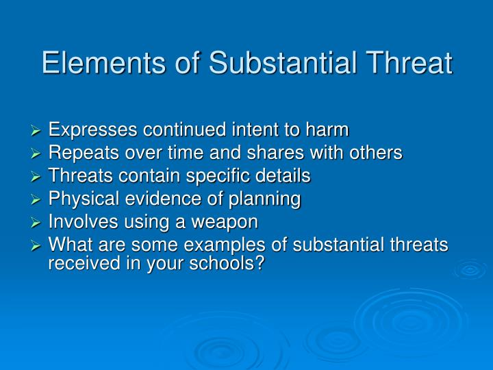 Elements of Substantial Threat
