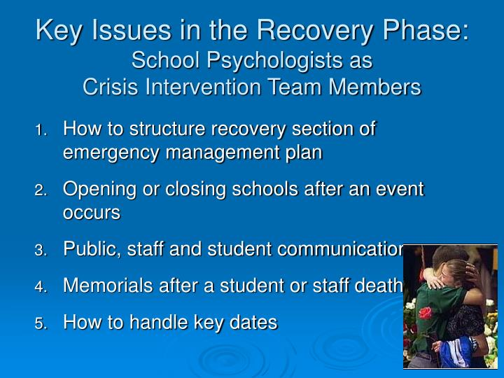 Key Issues in the Recovery Phase: